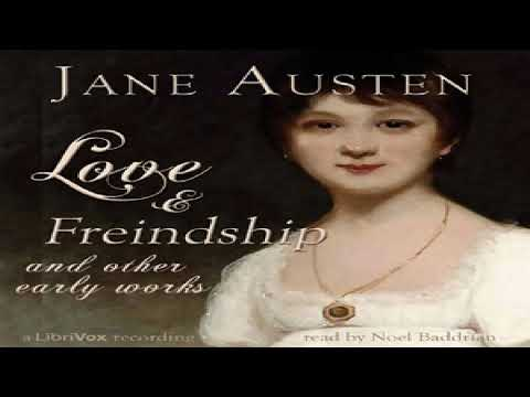 Love and Freindship, and Other Early Works | Jane Austen | Epistolary Fiction | Talking Book | 1/3