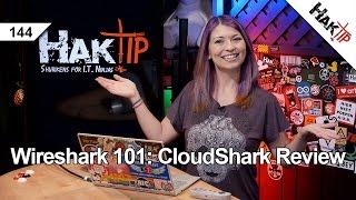 Wireshark 101: CloudShark Review - HakTip 144