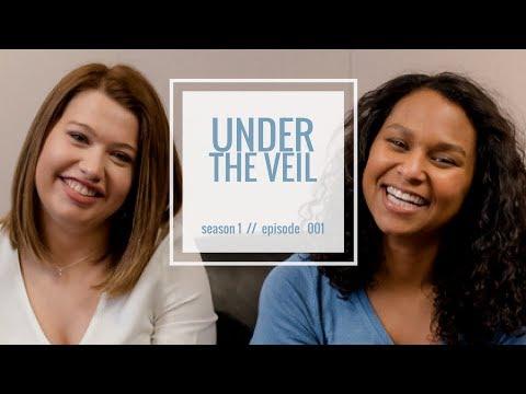 Under the Veil Podcast Episode 001 // Wedding Basics