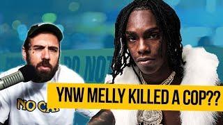 Did YNW Melly Kill A Cop?