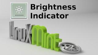 Brightness Indicator : Easily control screen brightness in Linux Mint (Ubuntu)
