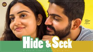 Hide & Seek | Soniya Singh | Rowdy Baby | South Indian Logic