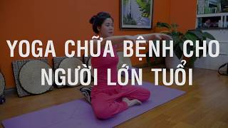 Hướng dẫn trước khi tập luyện _ Bài tập Yoga chữa bệnh cho người lớn tuổi _ Nguyễn Hiếu Yoga
