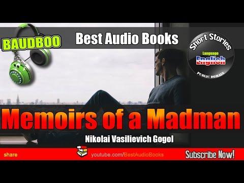 Memoirs of a Madman - Nikolai Vasilievich Gogol - [ Best AudioBooks - Public Domain Free ]