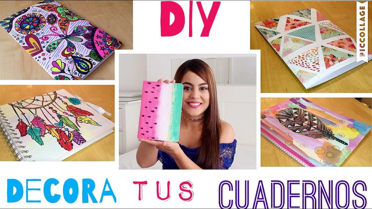 Diy 5 ideas para decorar tus cuadernos mayra alejandra for Cosas para decorar tu pieza