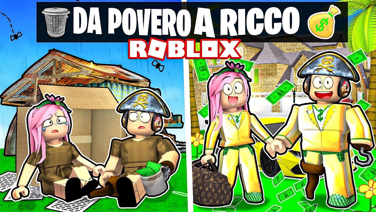LA MIA VITA DA POVERO A RICCO SU ROBLOX!