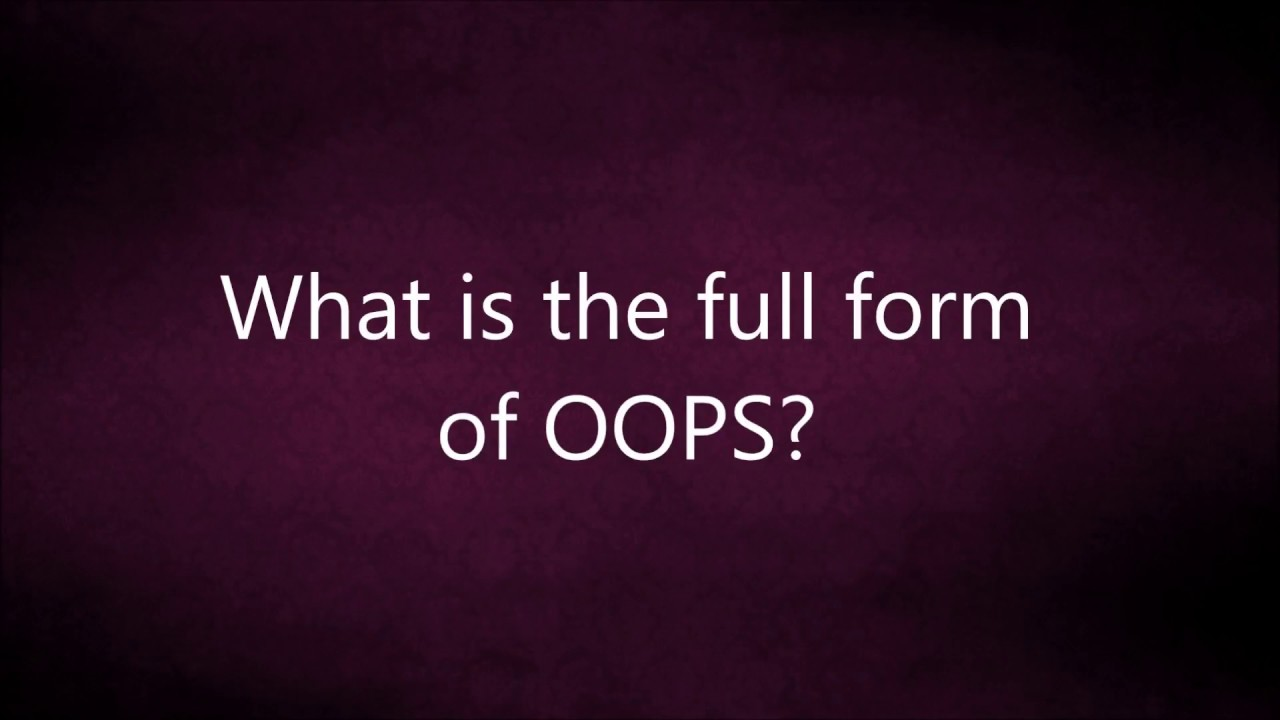 What is the full form of OOPS? | C++ Interview Questions - YouTube