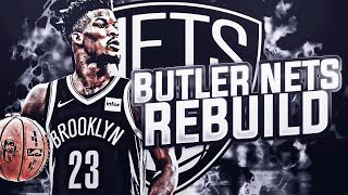 JIMMY BUTLER BROOKLYN NETS REBUILD! NBA 2K19