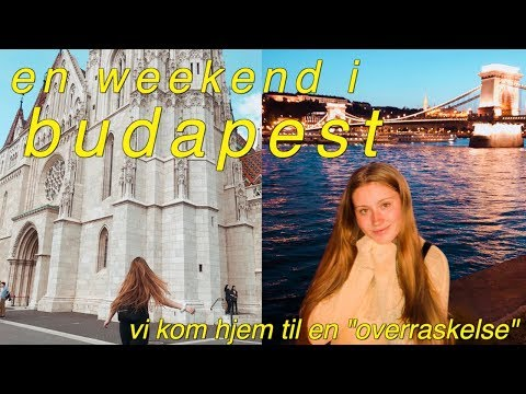 🌙 En Weekend I Budapest // What To Do 🇭🇺🏰