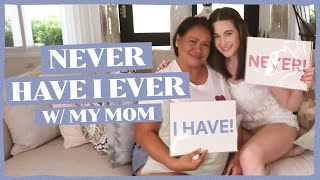 NEVER HAVE I EVER WITH MY MOM! | Bea Alonzo