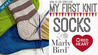 My First Socks with Marly Bird Part 4 of 6
