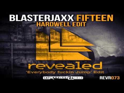Blasterjaxx vs Hardwell - Fifteen (Dr4g0n98's 'Everybody fuckin Jump' Edit)