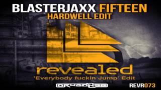 Скачать Blasterjaxx Vs Hardwell Fifteen Dr4g0n98 S Everybody Fuckin Jump Edit
