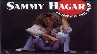 Watch Sammy Hagar Turn Up The Music video