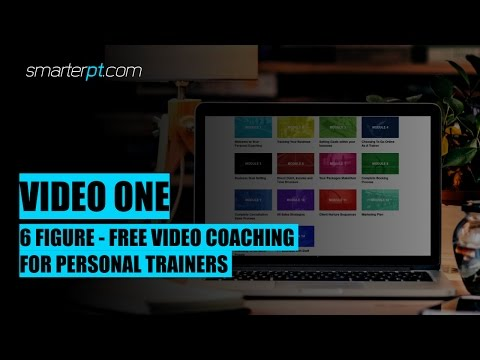 6 Figure - PT Fitness Business - Video 1 - FREE Coaching Online Business
