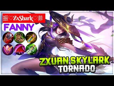 Zxuan Skylark Tornado [ Zxuan Fanny ] 振♡ZxShark♡菲 Fanny Mobile Legends Gameplay And Build