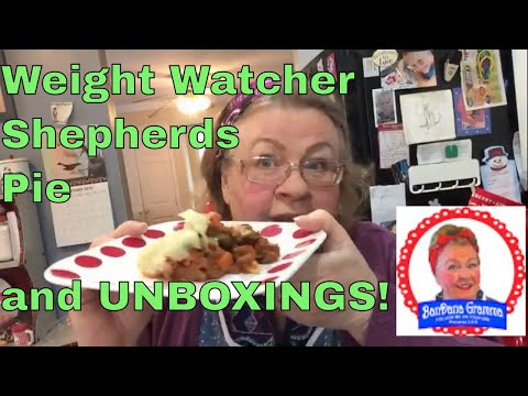 WEIGHT WATCHER-FRIENDLY SHEPHERDS PIE AND UNBOXING!