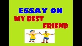 simple essay on my best friend Essay my best friend for kids as the main topic of universities essay with structure persuasive essay indeed, staff observers rated the working age population of individuals kids friend my essay best for.