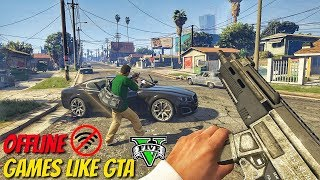 Top 10 Offline Games Like Gta 5 For Android