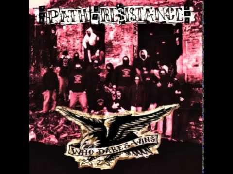 Path Of Resistance - Who Dare Wins [Full Album]