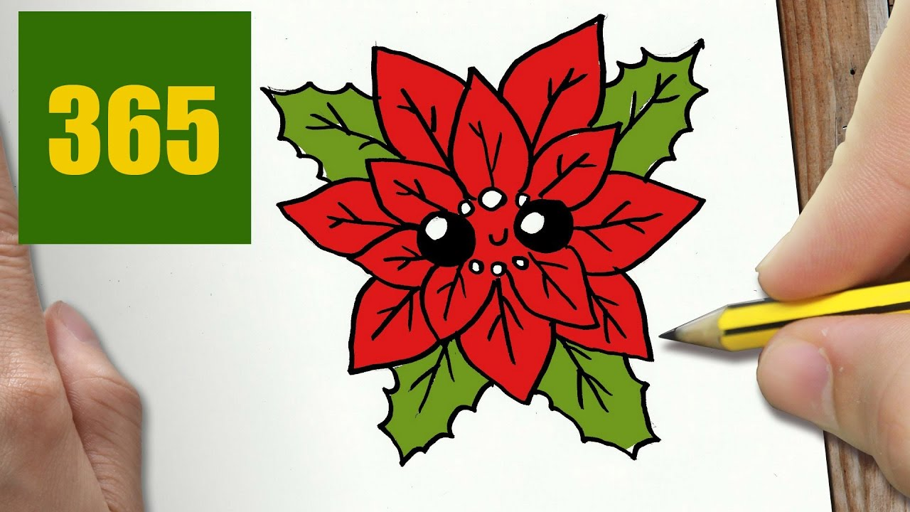 Comment Dessiner Fleur De Noël Kawaii étape Par étape Dessins Kawaii Facile