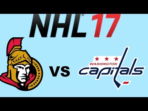 NHL 17 Ottawa Senators VS Washington Capitals (Full Game)