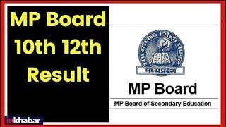 MP Board MPBSE 10th, 12th Result 2019; Check MP Board 10th, 12th result 2019 at mpresults.nic.in