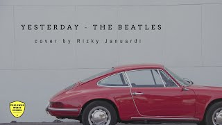 YESTERDAY ( The Beatles ) Fingerstyle Cover by Rizky januardi