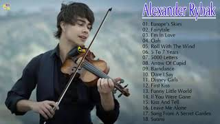 The Best Songs Of Alexander Rybak  - Best song Alexander Rybak  violin music
