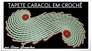TAPETE CARACOL EM CROCHÊ – Diane Gonçalves