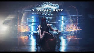 7 Stone Riot - Manipulation (Official Music Video)