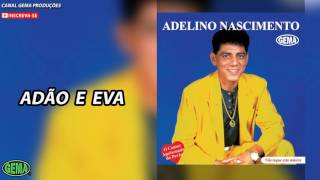 Baixar Adelino Nascimento Vol.1 - Adão e Eva (Áudio oficial)