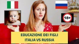 Educazione dei Bambini in RUSSIA VS in ITALIA, le Differenze