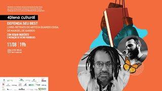 """DEFENDA SEU BEST """"Retrato do artista quando coisa"""" de Manoel de Barros"""