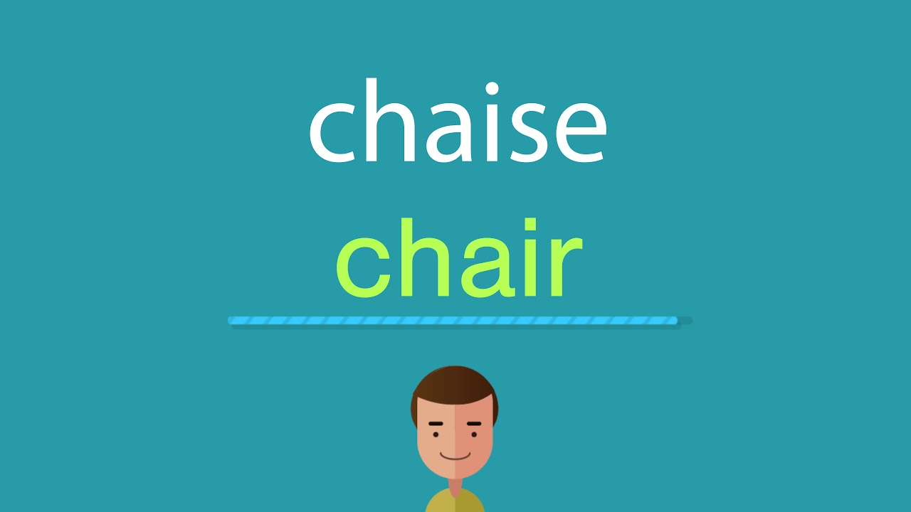 Comment dire chaise en anglais youtube - Chaise en anglais traduction ...