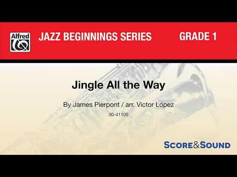 Jingle All the Way, arr. Victor López – Score & Sound