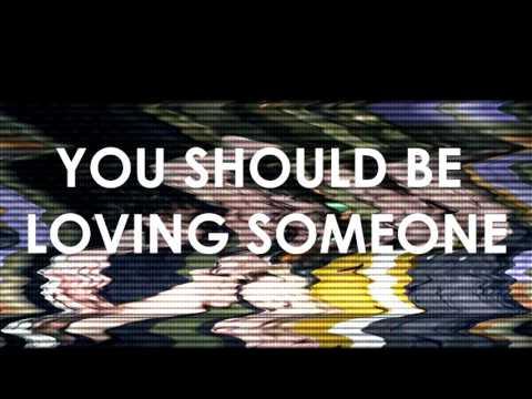 The 1975- Loving Someone (Lyrics)