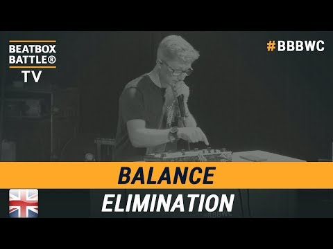 Balance From England - Loop Station Elimination - 5th Beatbox Battle World Championship