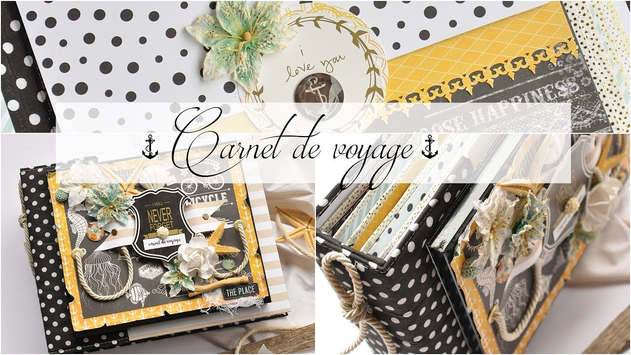 Carnet De Voyage Scrapbook Youtube