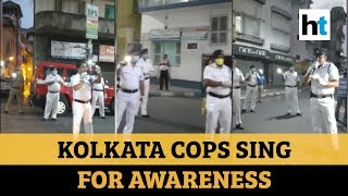 Watch: Kolkata police spread awareness about pandemic with a song