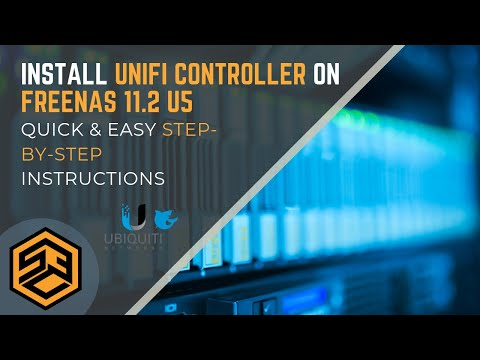 Install UniFi Controller on FreeNAS 11 2-U5 - Quick & Easy