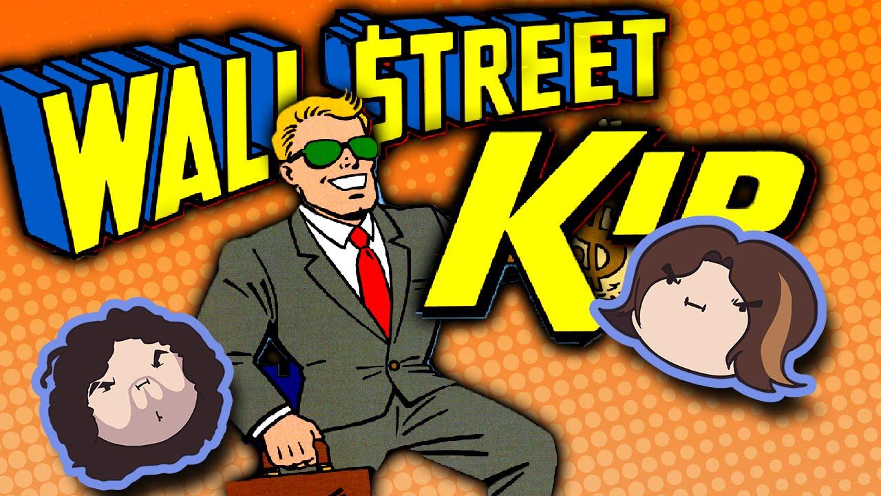 Wall Street Kid - Game Grumps