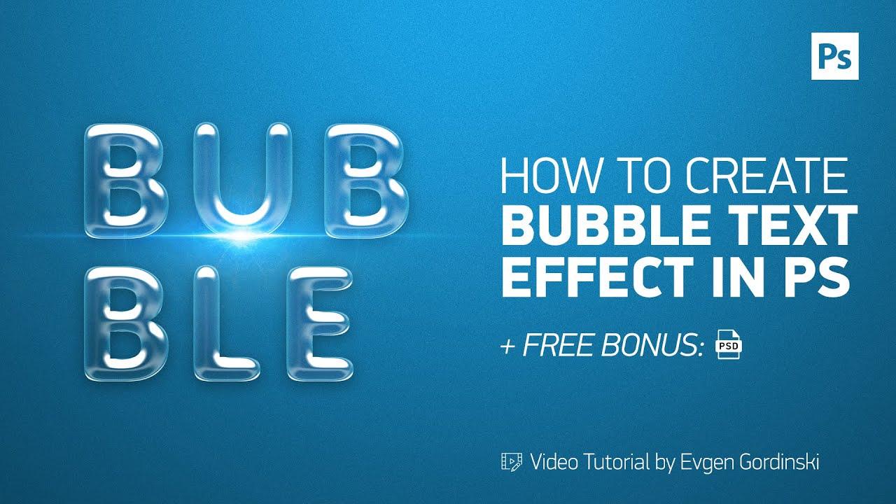 Make bubble text effect free psd photoshop tutorial youtube make bubble text effect free psd photoshop tutorial baditri Images