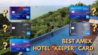 """Which Amex Hotel """"Keeper"""" Card Should You Get?"""