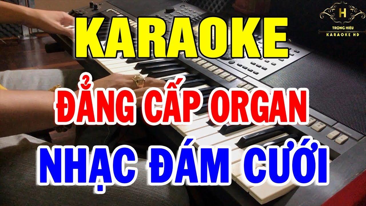 KARAOKE Nhạc Đám Cưới Hay Nhất | Liên Khúc Nhạc Sống Đàn Organ Đặc Biệt