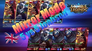 I MET DEMONAL ON NEW MODE - MIRROR MODE - 5VS5 Johnson's - MOBILE LEGENDS: BANG BANG