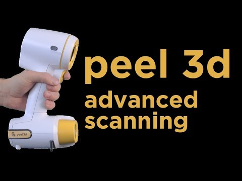 Advanced 3D Scanning Workflow with the Peel 3D Scanner
