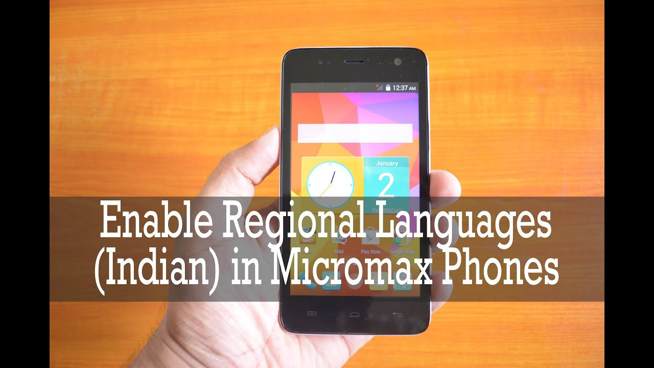 How to Enable and Use Regional Languages in Micromax Phones