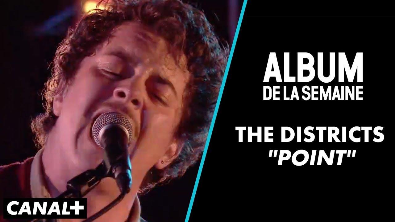 the-districts-point-live-album-de-la-semaine-canal-canal-music
