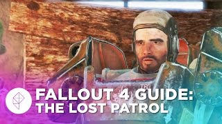 Fallout 4 Guide The Lost Patrol Walkthrough